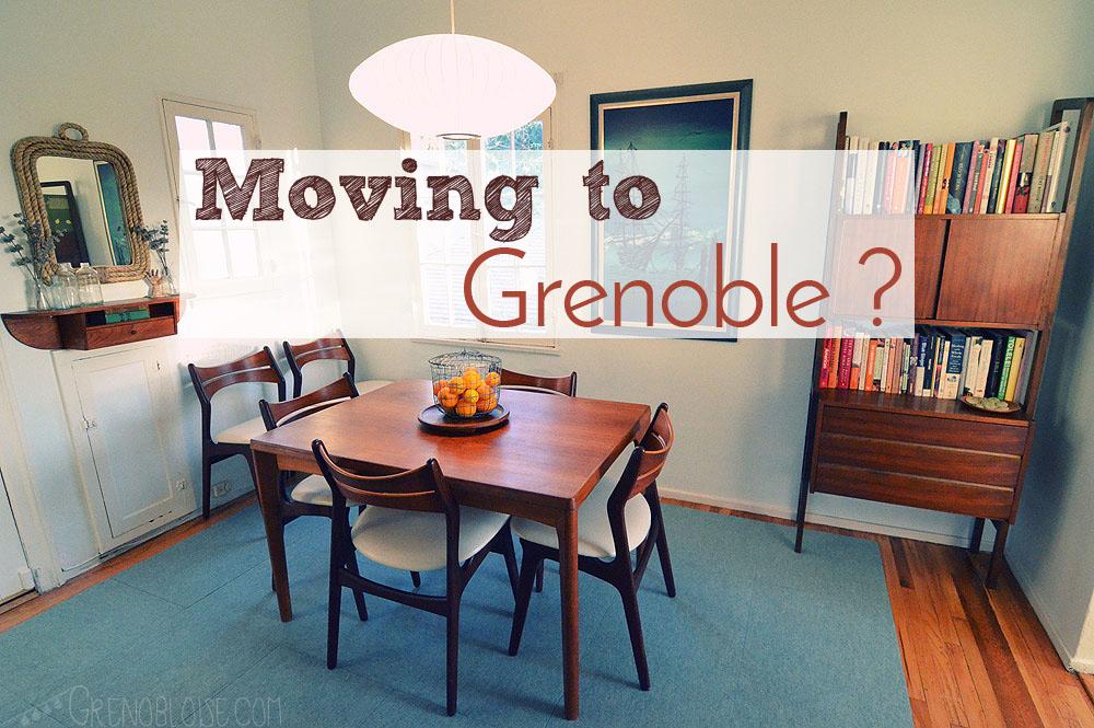 Vous déménagez à Grenoble ?